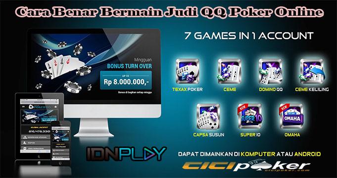 Cara Benar Bermain Judi QQ Poker Online