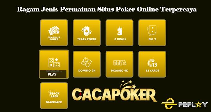 Ragam Jenis Permainan Situs Poker Online Terpercaya